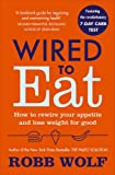 #6: Wired to Eat