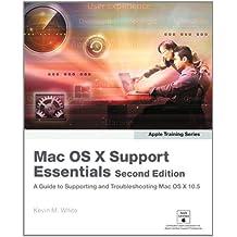 Apple Training Series: Mac OS X Support Essentials
