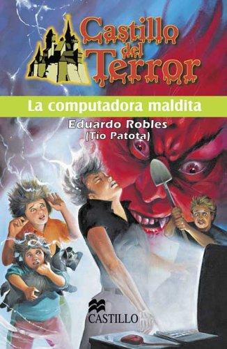 La Computadora Maldita/The Cursed Computer (Castillo Del Terror/Terror Castle)
