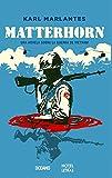 Libros Descargar en linea Matterhorn Una Novela Sobre La Guerra de Vietnam (PDF y EPUB) Espanol Gratis