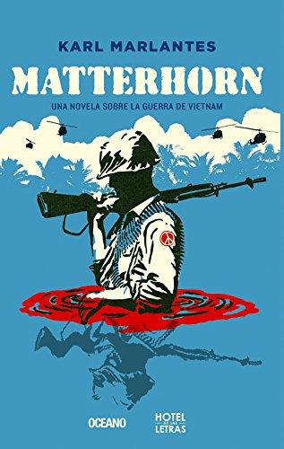 Descargar Libro Libro Matterhorn: Una Novela Sobre La Guerra de Vietnam de Karl Marlantes