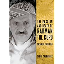 The Passion and Death of Rahman the Kurd (English Edition)