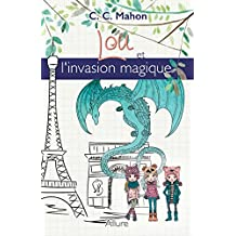 Lou et l'invasion magique