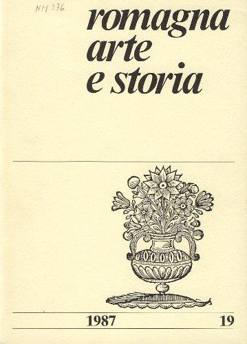 Romagna, arte e storia (anno 1987 - n 19)
