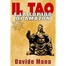 Il Tao e la Top100 di Amazon: I 36 Stratagemmi applicati al Marketing degli Ebook