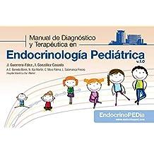 Guía rápida del Manual de diagnóstico y terapéutica en Endocrinología Pediátrica v.1.0