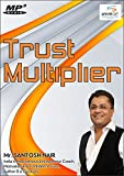 Trust Multiplier (Set of 1)