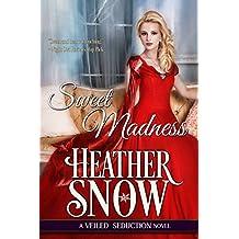 Sweet Madness: A Veiled Seduction Novel (English Edition)