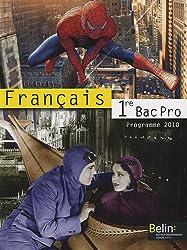 Français 1e Bac Pro : Manuel petit format, programme 2010