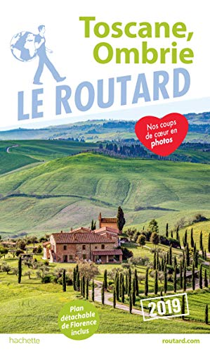 Guide du Routard Toscane, Ombrie 2019 par Collectif