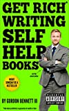 Get Rich Writing Self Help Books (English Edition)