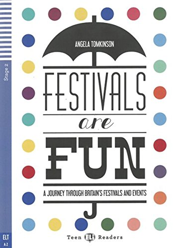 Festivals are Fun: Buch + Audio CD (Teen ELI Readers)
