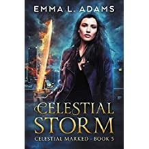 Celestial Storm (Celestial Marked Book 5)