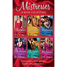 The Mistresses Collection (Mills & Boon e-Book Collections)