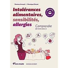 Intolérances alimentaires, sensibilités, allergies : Comprendre (et vivre avec !)