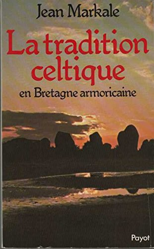 "<a href=""/node/2756"">La Tradition celtique en Bretagne armoricaine</a>"