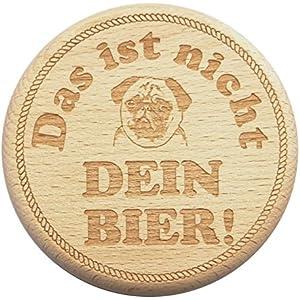 Bierglasdeckel Gravur Das ist nicht Dein Bier! mit Mops