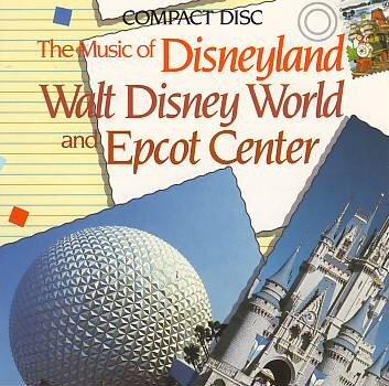 the-music-of-disneyland-walt-disney-world-epcot-center