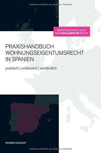 Praxishandbuch Wohnungseigentumsrecht in Spanien por Ingmar Hessler