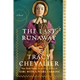 The Last Runaway: A Novel by Tracy Chevalier (2013-10-29)