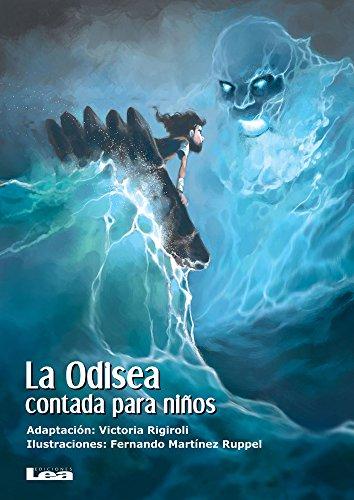 La Odisea Contada Para Niños (La brújula y la veleta) por Victoria Rigiroli