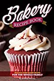 Best Bakery Cookbooks - Bakery Recipe Book: Delicious Home Bakery Recipes Review
