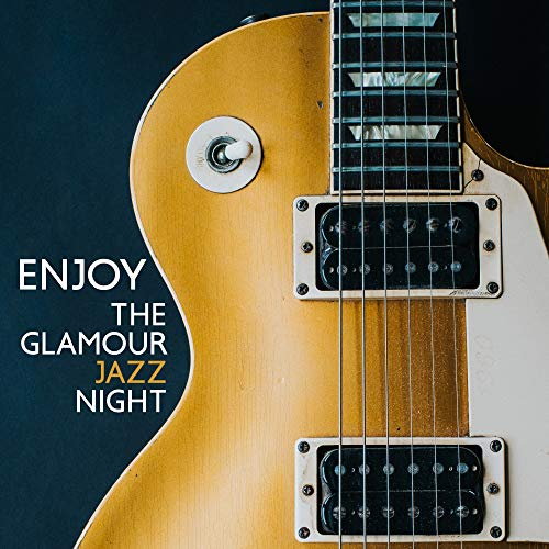 Cocktail-party Foods (Enjoy the Glamour Jazz Night: 2019 Vintage Smooth Jazz Tracks for Jazz Cocktail & Food Exclusive Party)