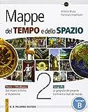 Mappe del tempo e dello spazio. Per le Scuole superiori. Con e-book. Con espansione online: 2