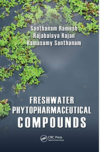 Freshwater Phytopharmaceutical Compounds (English Edition)