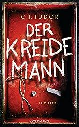 Der Kreidemann: Thriller (German Edition)