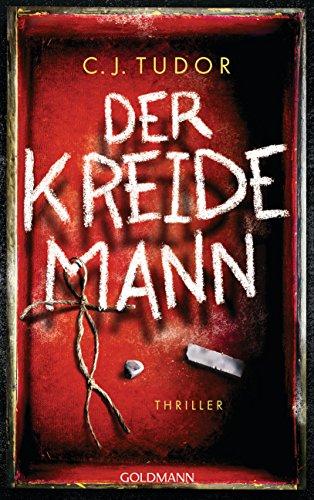 Buchseite und Rezensionen zu 'Der Kreidemann: Thriller' von C.J. Tudor