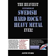 The Heaviest Encyclopedia of Swedish Hard Rock and Heavy Metal Ever!