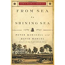 From Sea to Shining Sea: 1787-1837