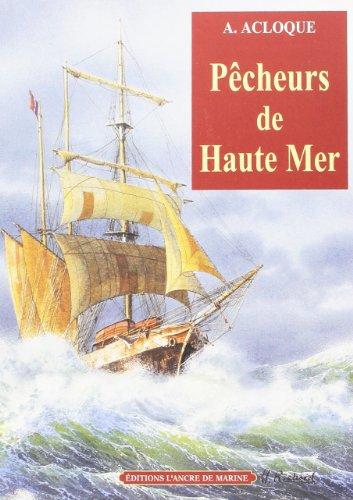 PECHEURS DE HAUTE MER