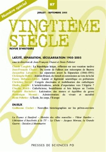 Vingtime sicle, N 87, Juillet-Septe : Lacit, sparation, scularisation 1905-2005