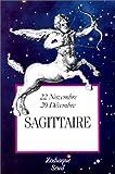Zodiaque - Sagittaire