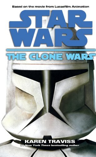 The Clone Wars (Star Wars (Arrow Books)) by Karen Traviss(2009-09-01)