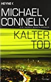 Michael Connelly: Kalter Tod