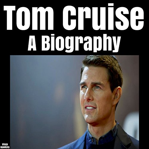 tom-cruise-a-biography
