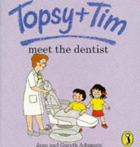Topsy + Tim meet the dentist