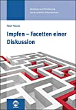 Impfen - Facetten einer Diskussion (Amazon.de)