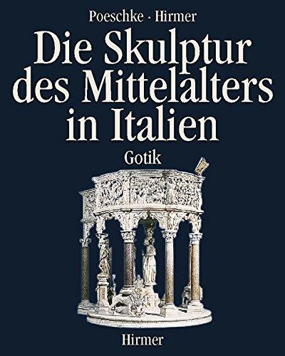 Die Skulptur des Mittelalters in Italien, 2 Bde.: Bd.2 Gotik