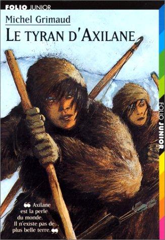 Le tyran d'Axilane