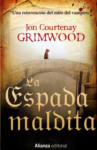 La Espada maldita (13/20) por Jon Courtenay Grimwood