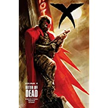 X Volume 4: Better Off Dead