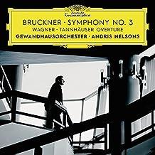 Bruckner: Symphony No. 3 / Wagner: Tannhäuser Overture (Live)