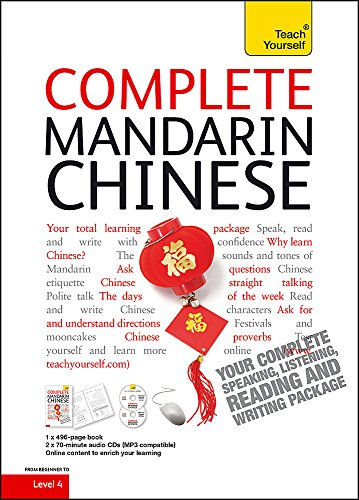 Complete Mandarin Chinese Beginner to Intermediate Book and Audio Course: Learn to read, write, speak and understand a new language with Teach Yourself