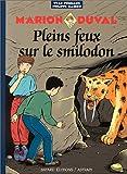 Marion Duval, Tome 9 - Pleins feux sur le Smilodon