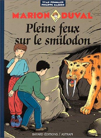 Marion Duval, Tome 9 : Pleins feux sur le Smilodon