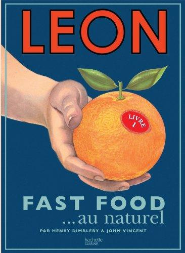 Léon fast food au naturel par H Dimbleby